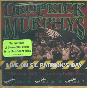 LIVE ON ST. PATRICK'S DAY FROM BOSTON BY DROPKICK MURPHY'S (CD)