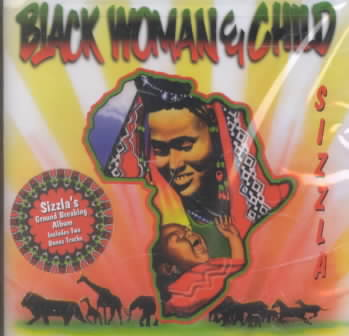 BLACK WOMAN & CHILD BY SIZZLA (CD)